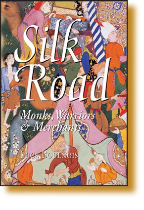 Silk Road - Monks, Warriors & Merchants