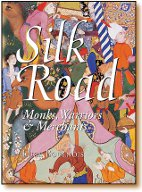 Silk Road Monks and Warriors